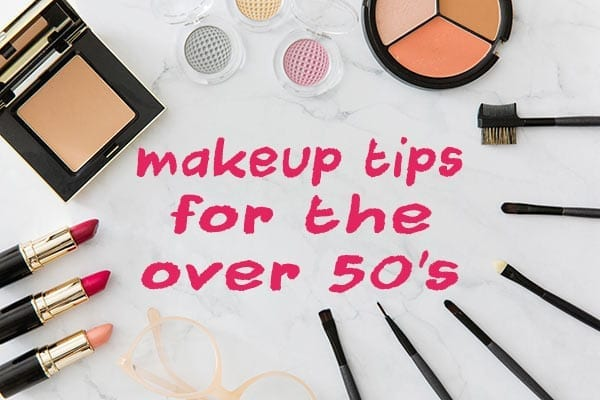 Makeup tips for the over 50s