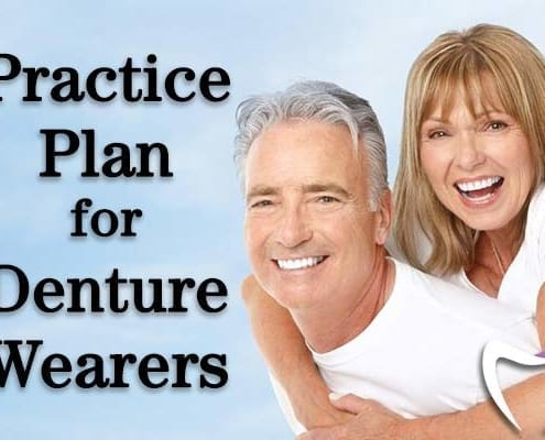 Practice Plan for Our Denture Wearers